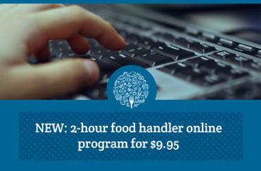 New 2 hour food handler online program